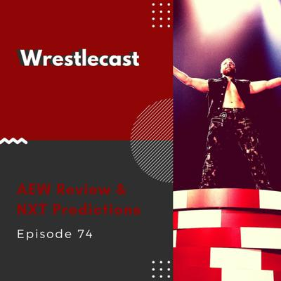 Cover art for AEW Double or Nothing Review & NXT Takeover 25 - Episode 74