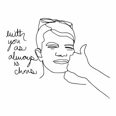 With You As Always Is Chris