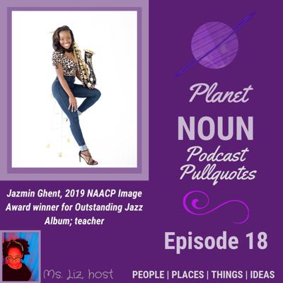 EPISODE 18—When your name helps pave the pathway to greatness with Jazmin Ghent