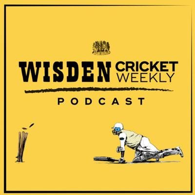 Wisden Cricket Weekly
