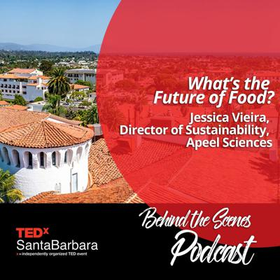 Cover art for What's The Future of Food? Jessica Vieira, Director of Sustainability, Apeel Sciences