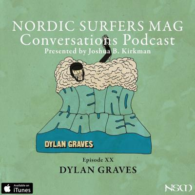 Cover art for Episode 20 - Dylan Graves Presented By Kona