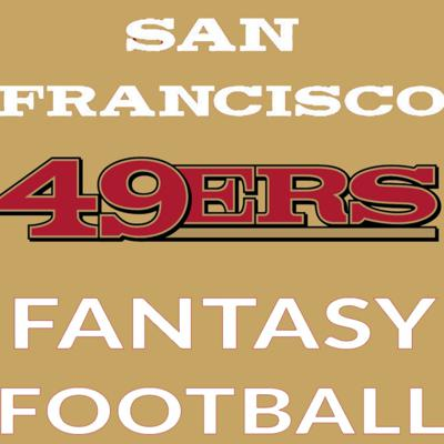Cover art for San Francisco 49ers Fantasy Football Preview 2019
