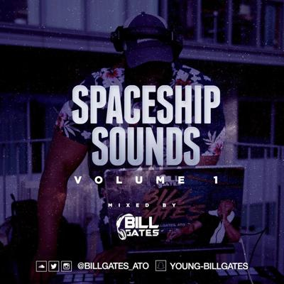 Cover art for SpaceShip Sounds Volume 1 Mixed By Billgates