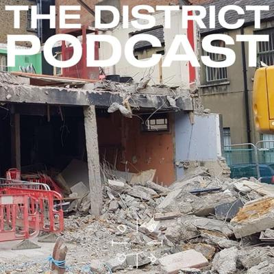 Cover art for Putting on parties in a city that's bleeding clubs [Live] - The District Podcast #6