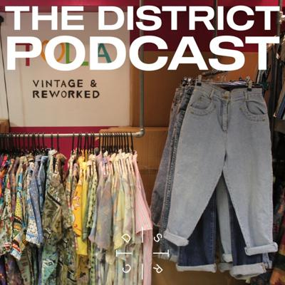 Cover art for Vintage fashion and sustainability [Live] - The District Podcast #7