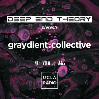 Cover art for Graydient Collective [Interview & Guest Mix]