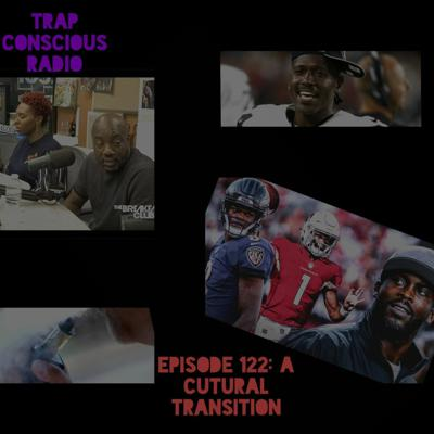 Cover art for Episode 122: A Cultural Transition