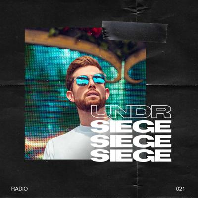 Cover art for Undr Siege radio 021