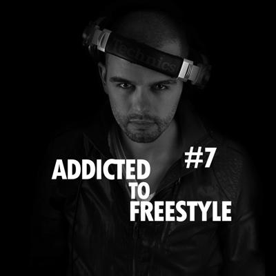 Cover art for Addicted to Freestyle #7