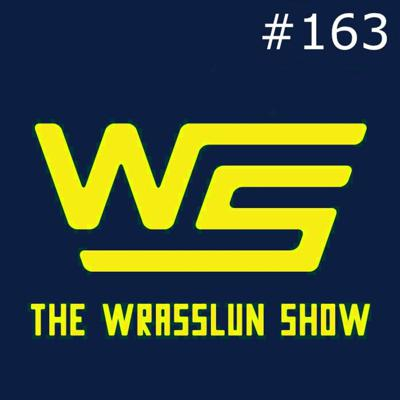 Cover art for The Wrasslun Show Episode 163: Lil Blay & The East Coast Invasion