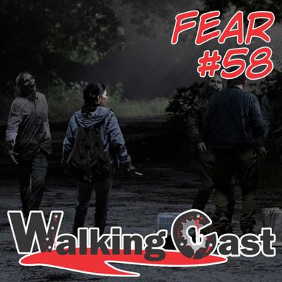 Cover art for WC - FearTWD #58 | S05E14 - Today and Tomorrow