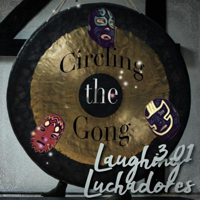 Cover art for 3.01 Circling The Gong