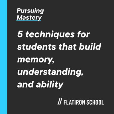 Cover art for 5 Techniques For Students That Build Memory, Understanding, And Ability