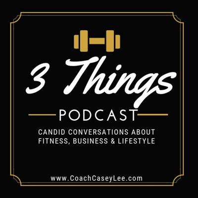 3 Things Podcast
