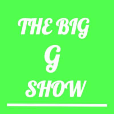 Cover art for The Big G Show:  Is