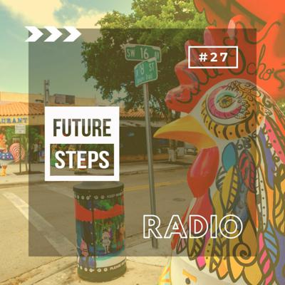 Cover art for Future Steps Radio [Episode #27] ft. Jean Sean