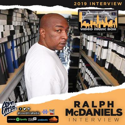Cover art for Love Ultra Radio Ralph McDaniels Interview
