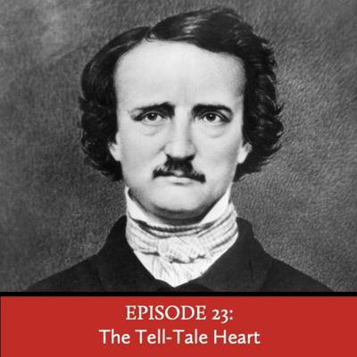 Cover art for Episode 23: The Tell-Tale Heart