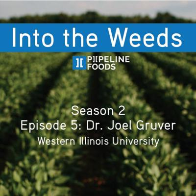 Cover art for Season 2, Episode 5: Organic weed control with Dr. Joel Gruver
