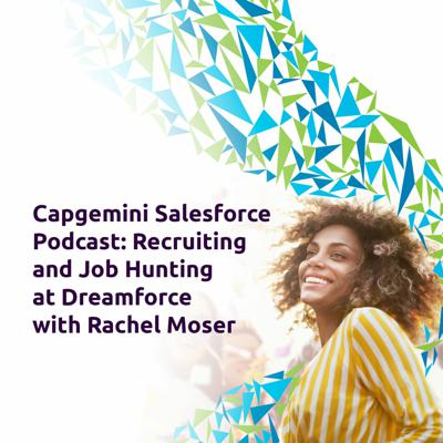 Recruiting and Job Hunting at Dreamforce with Rachel Moser