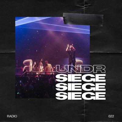 Cover art for Undr Siege radio 022