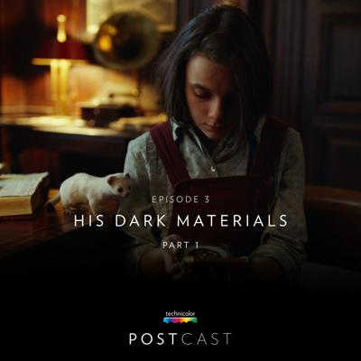 Cover art for 3 — 'His Dark Materials': Color Grading with Jean-Clément Soret