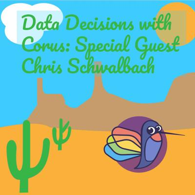 Cover art for 7 - Data Decisions Chris Schwalbach