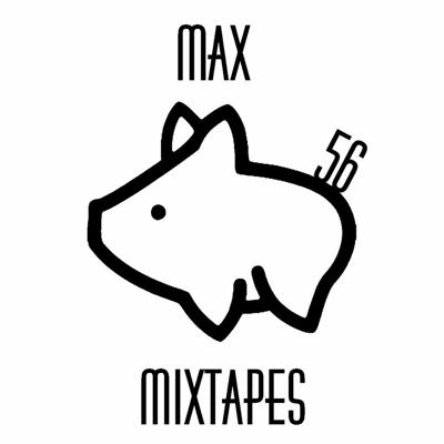 Cover art for Max Mixtapes #56