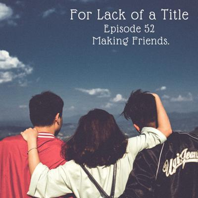 Cover art for Making New Friends