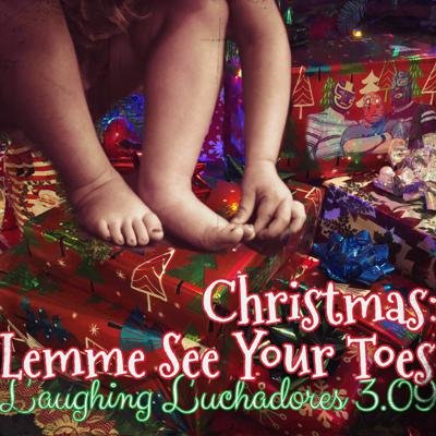 Cover art for 3.09 Christmas; Lemme See Your Toes
