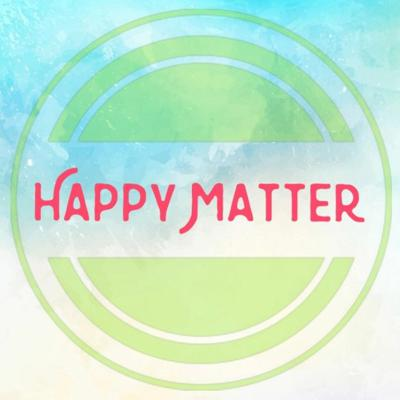 Cover art for Happy Matter Episode 1