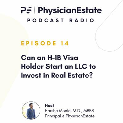 Cover art for Can an H-1B Visa Holder Start an LLC to Invest in Real Estate?