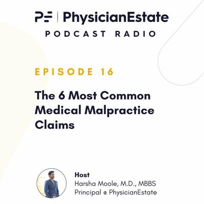 Cover art for The 6 Most Common Medical Malpractice Claims