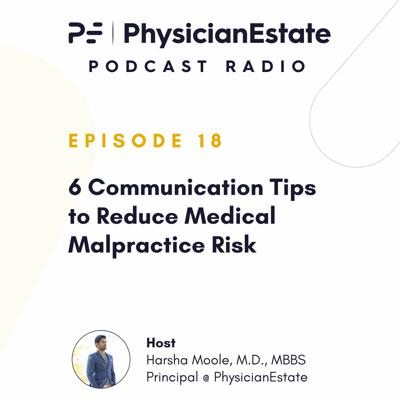 Cover art for 6 Communication Tips to Reduce Medical Malpractice Risk