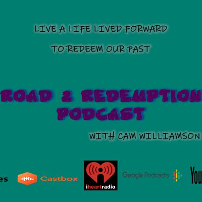 Road 2 Redemption Podcast
