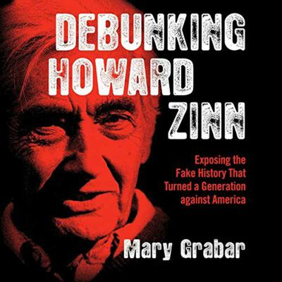 Cover art for Episode #48: Debunking Howard Zinn with Mary Grabar