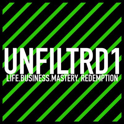 Cover art for UNFILTRD1 EP5 [NSFW]: Forgive yourself. Own your FUTURE.