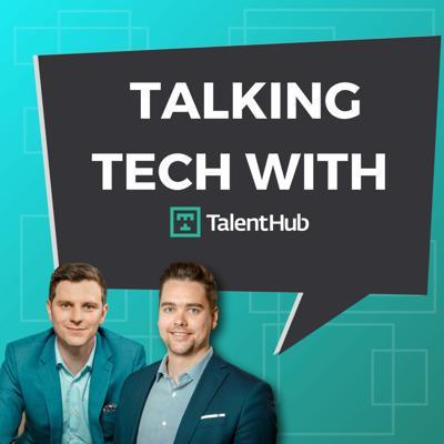 Cover art for 04: Tech 2019 Year in Review - Talking Tech with TalentHub