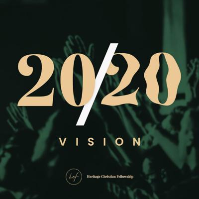 Cover art for 20/20 Vision : (Part 2) by Pastor Garvic Garcia (2020-01-05)