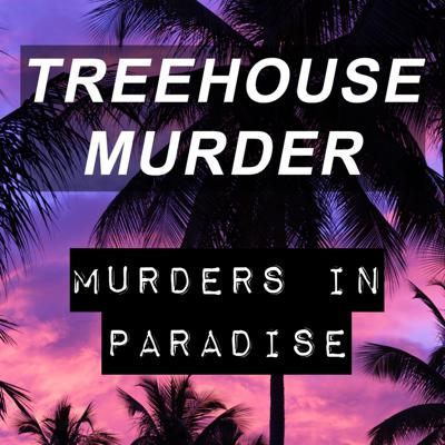 Cover art for 24. The Treehouse Murder