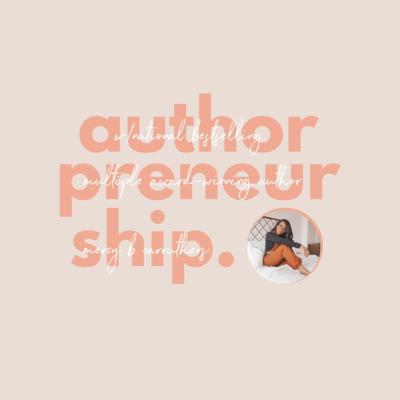 Cover art for Ep 01: WHAT IS AN AUTHORPRENEUR AND HOW DO I BECOME ONE?