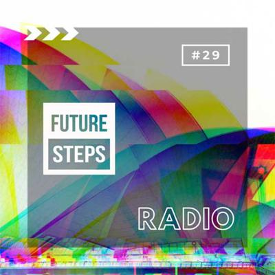 Cover art for Future Steps Radio [Episode #29] ft. Luny