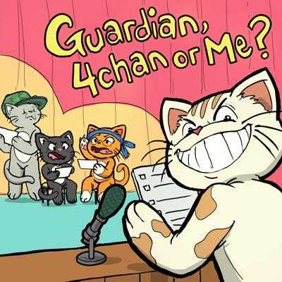 Cover art for Ep55 Guardian, 4chan or Me