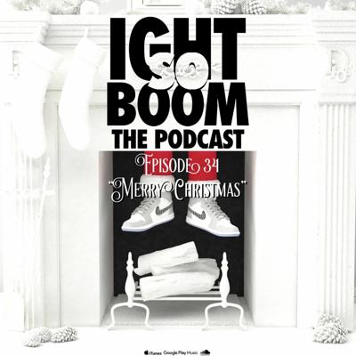 Ight So Boom...The Podcast