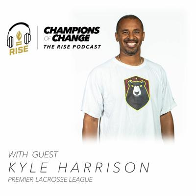 Champions of Change: The RISE Podcast