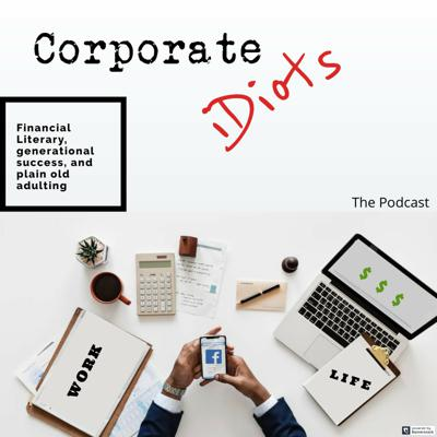 Cover art for Corporate Idiots Ep 6 - Brand Building The Journey Is The Destination