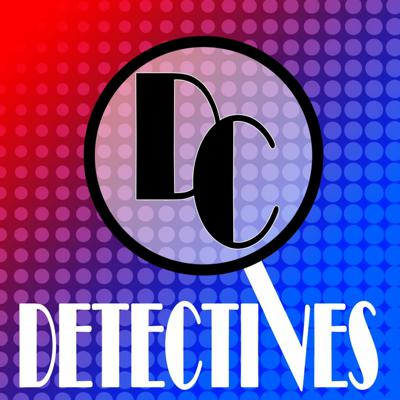 Cover art for DC Detectives Episode 92: Meritorious Partnerships (or Brand New Boats)