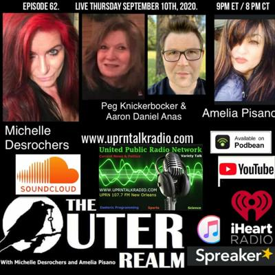 The Outer Realm With Michelle Desrochers and Amelia Pisano guest Peg Kinckenbocker & Aaron Daneil Annas