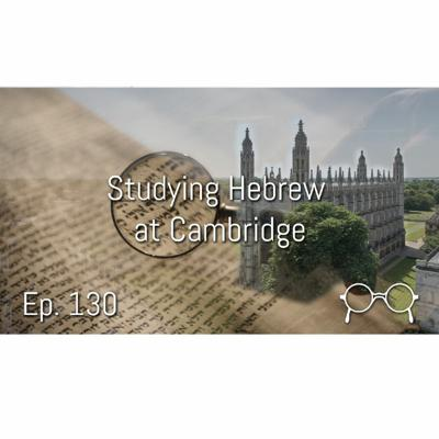 Cover art for Why I am Studying Hebrew in Cambridge